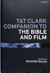 Tandampt Clark Companion To The Bible And Film 9780567666208   Brand New