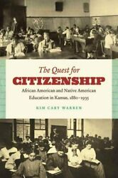 The Quest For Citizenship African American And Native American ... 9780807871379