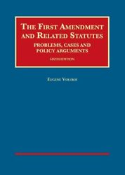 The First Amendment And Related Statutes Problems, Cases And Po... 9781634605106