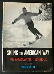 Inscribed To Senator Ted Kennedy Peter Estin- Signed Skiiing The American Way