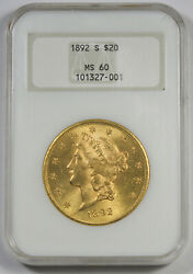 United States 1892 S 20 Liberty Head Gold Coin Ngc Ms60 Unc/bu Old Fatty Holder