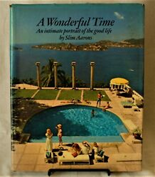 A Wonderful Time Slim Aarons First Edition Harper And Row 1974 Vg Condition.