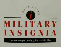 Identifying Military Insignia: The New Compact Study Guide and Identifier by Fo