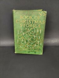 Antique Vintage Andcopy1913 Childernand039s Book Of Christmas Stories Doubleday