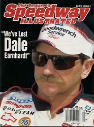 May 2001 Speedway Illustrated Weand039ve Lost Dale Earnhardt Mint Condition