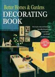 Better Homes And Gardens Decorating Book How To Plan Colors And Furnishings Th