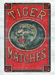 Collectible Vintage Reproduction Signs 1880's Tiger Matches Metal Tin Sign