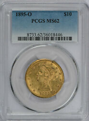 1895 O 10 Liberty American Gold Eagle Ms62 Pcgs Graded - New Orleans Mint