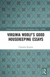 Virginia Woolfand039s Good Housekeeping Essays By Christine Reynier 9781138321113