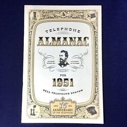 Vintage Telephone Almanac 1951 75th Anniversary Of The Bell Telephone System