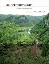 Mercury In The Environment Pattern And Process By Michael S. Bank 9780520271630