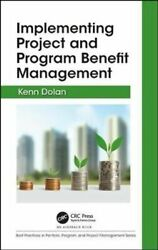 Implementing Project And Program Benefit Management By Kenn Dolan 9781498786393