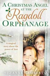 A Christmas Angel At The Ragdoll Orphanage By Suzanne Lambert 9781405926911