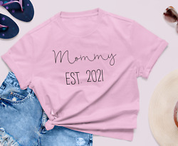 Mommy Daddy Est 2021 Shirts Pregnancy Announcement Shirts New Mom New Dad Tx