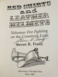 Signed- Red Shirts And Leather Helmets Volunteer Fire Fighting By Steven Frady