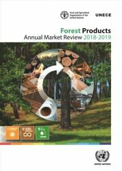 Forest Products Annual Market Review 2018-2019 9789211172188   Brand New