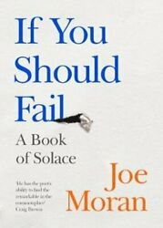 If You Should Fail A Book Of Solace By Joe Moran 9780241422793 | Brand New