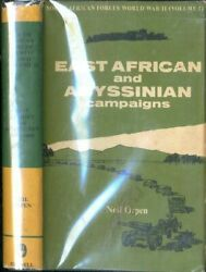 East African And Abyssinian Campaigns By Neil Orpen South African Forces Wwii ..