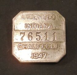 Vintage 1947 Indiana Chauffeur's License Badge Pin