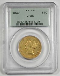 1847 10 Liberty Head Gold Coin Pcgs Vf35 Old Green Holder Early Date