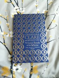 Cassandra Clare Wesley Chu Waterstones Lost Book Of The White