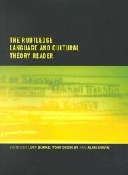 The Routledge Language And Cultural Theory Reader By Lucy Burke 9780415186810