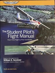 The Student Pilotand039s Flight Manual By Kershner Fm-stu-11 11th Edition - New