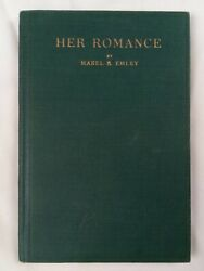 Her Romance / Value Of A Trained Mind - 1919 Mabel Emley Short Rare Antique Book