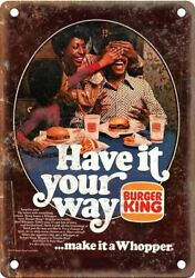 Burger King Whopper Vintage Ad 10 X 7 Reproduction Metal Sign N544