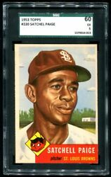 1953 Topps Satchell Paige St. Louis Browns 220 Sgc Ex 5 Presents Much Better