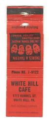 White Hill Cafe Hummel Street White Hill Pa Vintage Matchbook Cover Mo47