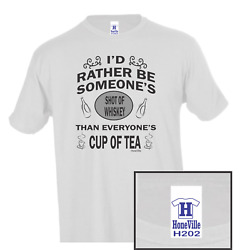 Iand039d Rather Be Some Ones Shot Of Whiskey Cup Tea Honeville T-shirt Youth Adult