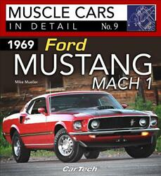 1969 Ford Mustang Mach I Muscle Cars In Detail 9 Book Photoshistorynew