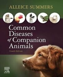 Common Diseases Of Companion Animals By Alleice Summers 9780323596572