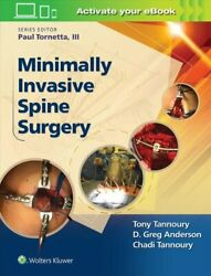 Minimally Invasive Spine Surgery By Dr. Chadi Tannoury 9781496301321   Brand New