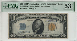 1934 A 10 Silver Certificate North Africa Fr.2309 Aa Block Pmg About Unc 53 Epq