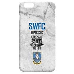 Sheffield Wednesday F.c - Personalised Hard Back Phone Cover And039til I Die