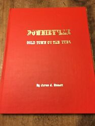 History Of Sierra County Downieville Gold Town On The Yuba Volume 1