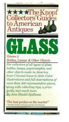 Knopf Guide To American Glass Bottles, Lamps, And More By Jane Spillman 1983
