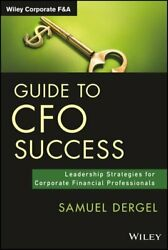 Guide To Cfo Success Leadership Strategies For Corporate Financ... 9781118674994