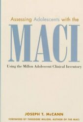 Assessing Adolescents With The Maci Using The Millon Adolescent... 9780471326199