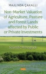 Non-market Valuation Of Agriculture, Pasture And Forest Lands A... 9781536191394