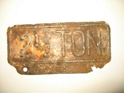 Vintage 2 1/2 Ton License Plate Topper Tag Accessory Truck Roached