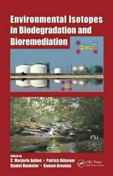 Env Isot Bioremed Biodegrad By Marjorie C. Aelion 2009 Hardcover