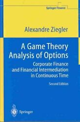 A Game Theory Analysis Of Options Corporate Finance And Financi... 9783540206682