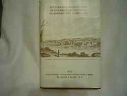 Sketches And Recollections Of Lynchburg Mrs. Cabel 1858 Signed By Louise Blunt