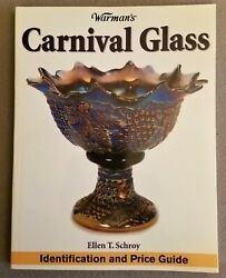 Warman's Carnival Glass Id And Price Guide Ellen T. Schroy 11 X 8.5 Paperback