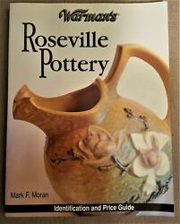 Warman's Roseville Pottery Id And Price Guide 2004 Mark F. Moran 11x9 Paperback