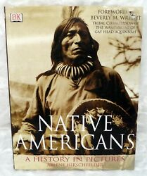 Native Americans A History In Pictures Hc 2000
