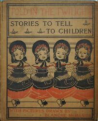 Told In The Twilight Stories To Tell To Children